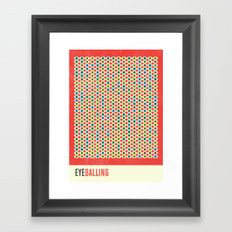 Eye Balling Framed Art Print
