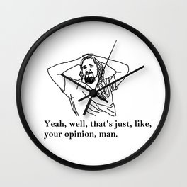 Your Opinion | The Big Lebowski Wall Clock