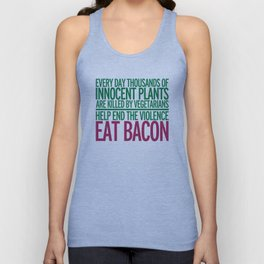 Eat Bacon Funny Quote Unisex Tank Top