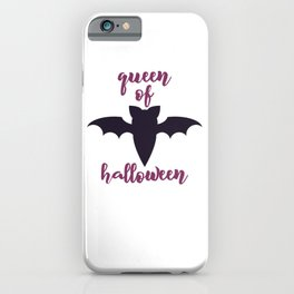 queen of halloween - Halloween hand drawn quotes illustration. Funny humor. Life sayings. Spooky funny quotes. iPhone Case