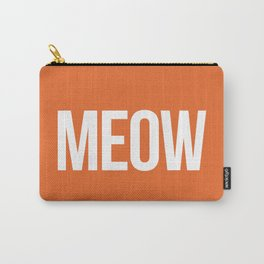 Meow Funny Quote Carry-All Pouch