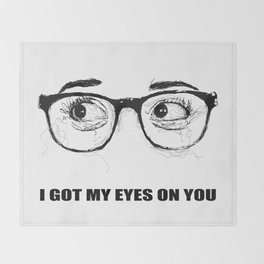 I Got My Eyes On You - Scribble Artwork Throw Blanket