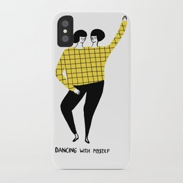 Dancing with myself iPhone Case
