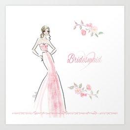 Pink Bridesmaid Art Print