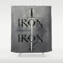 Iron Sharpeneth Iron Shower Curtain