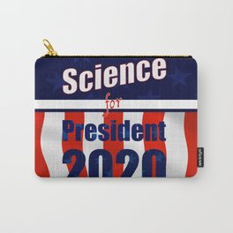 Science for President Campaign Poster 2020 Carry-All Pouch