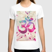 om T-shirts featuring OM by Pranatheory