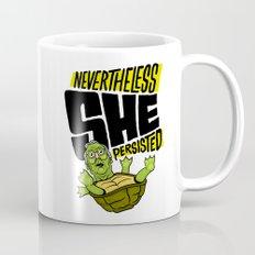 Nevertheless She Persisted Mug