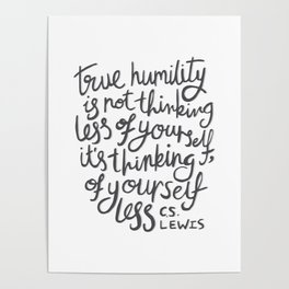 True Humility CS Lewis Quote - Hand Lettering Grey Poster