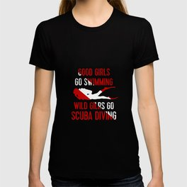 Wild girls go scuba diving T-shirt
