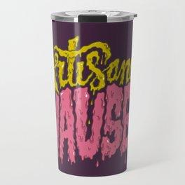 Artisanal Nausea Travel Mug