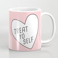 treat yo self Mugs featuring Treat Yo Self by Evelyne van den Broek