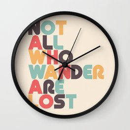Not All Who Wander Are Lost Typography - Retro Rainbow Wall Clock