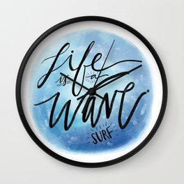 Life is a Wave: Surf Wall Clock