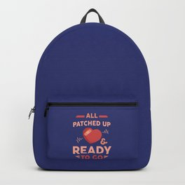 Open Heart Surgery Survivor All Patched Up Gift Backpack