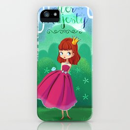 Her majesty  iPhone Case