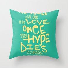 The Hype Throw Pillow