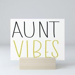 Aunt Vibes Shirt Best Aunt Ever Auntie Shirt Mini Art Print