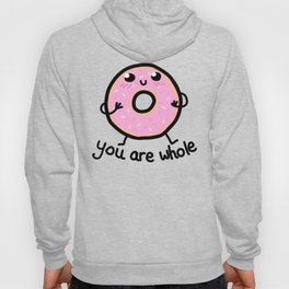 YOU ARE WHOLE Hoody