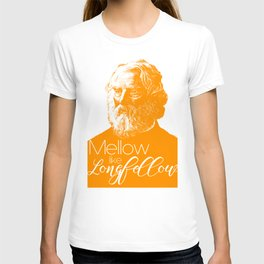 Mellow like Longfellow T-shirt