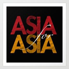 Asia for Asia Art Print