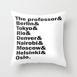 Money Heist /  La casa de papel squad. (version 2, in white) Throw Pillow