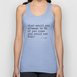 What would you attempt Unisex Tank Top