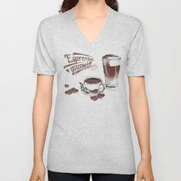 Espresso Yourself Unisex V-Neck