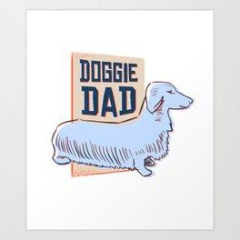 Doggie Dad - Dachshund Design Art Print