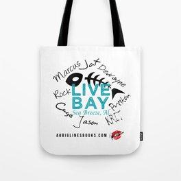 Live Bay Sea Breeze, AL Tote Bag