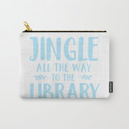 Jingle All The Way To The Library (Blue) Carry-All Pouch