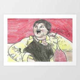 """SHE'S NOT A CHRISTIAN!"" Art Print"