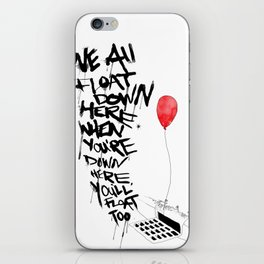 We All Float Down Here... iPhone Skin