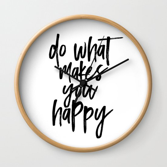 Do What Makes You Happy by shirtsandgifts