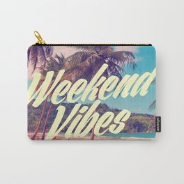 Weekend Vibes Carry-All Pouch