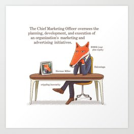 The Chief Marketing Officer Art Print