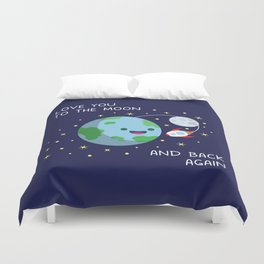 Love You to the Moon and Back Again Duvet Cover