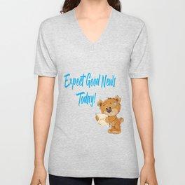 Expect Good News Today Teddy Bear Gift Unisex V-Neck