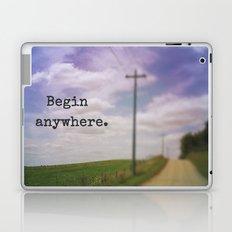 Begin Anywhere Laptop & iPad Skin