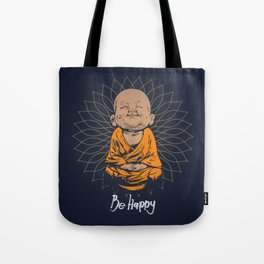 Be Happy Little Buddha Tote Bag