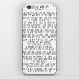 Children Learn What They Live  #minimalism iPhone Skin