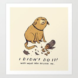 guilty dog Art Print