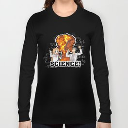 SCIENCE! Long Sleeve T-shirt