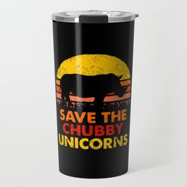 Save The Chubby Unicorns Travel Mug
