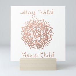 Stay Wild Flower Child Mini Art Print