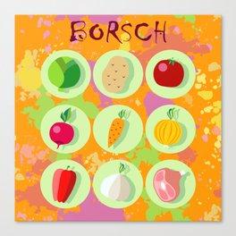 Borsch. Russian traditional dish. Canvas Print