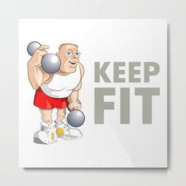 "Funny Bodybuilder said: ""Keep Fit!"". Vector Illustration Metal Print"