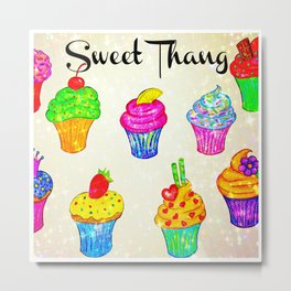 SWEET THANG - Cupcakes Sweet Sugary Goodness, Yummy Treat Romantic Colorful Bakery Illustration Metal Print