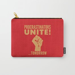 Procrastinators Unite Tomorrow (Red) Carry-All Pouch
