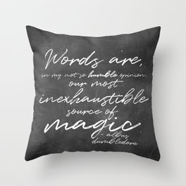 Words Are Magic (Dark) Throw Pillow